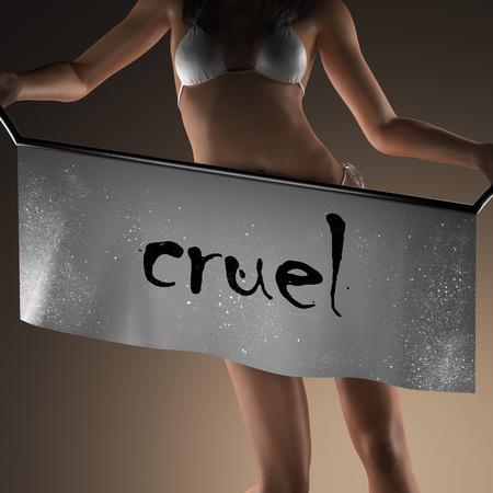 cruel: cruel word on banner and bikiny woman