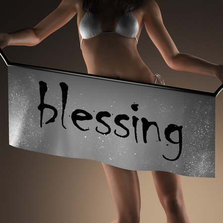 blessing: blessing word on banner and bikiny woman