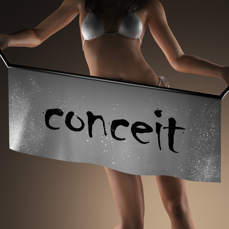 conceit: conceit word on banner and bikiny woman Stock Photo