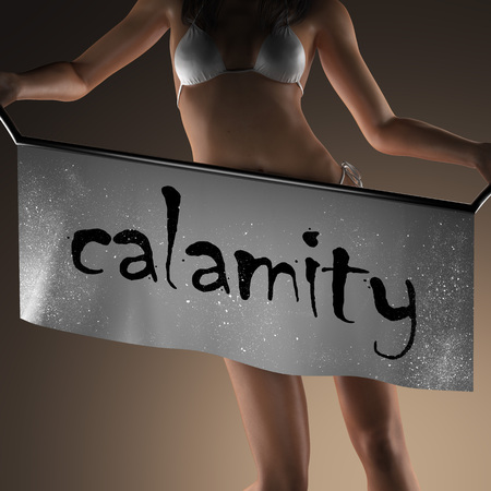 calamity: calamity word on banner and bikiny woman Stock Photo