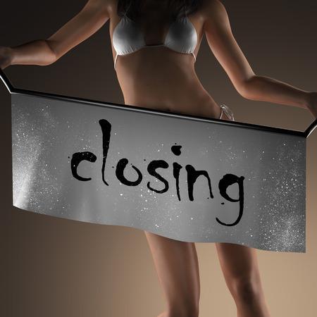 closing: closing word on banner and bikiny woman