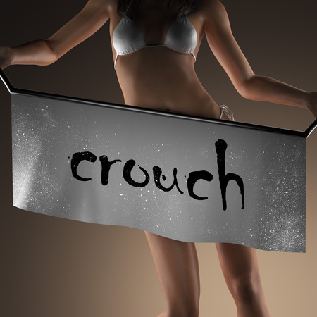 crouch: crouch word on banner and bikiny woman