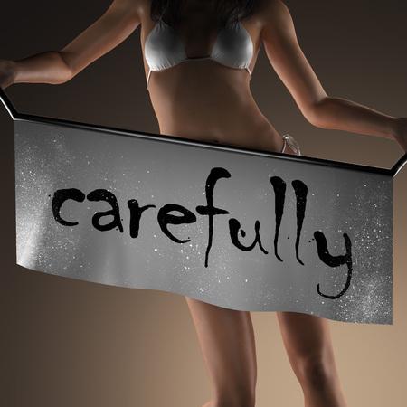 carefully: carefully word on banner and bikiny woman