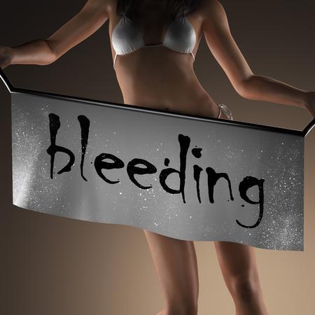 hemorragias: sangrado palabra en banner y mujer bikiny Foto de archivo