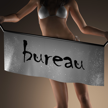 bureau: bureau word on banner and bikiny woman