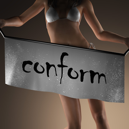 conform: conform word on banner and bikiny woman Stock Photo