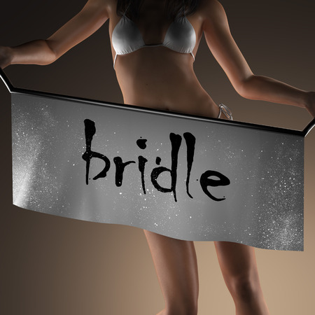 bridle: bridle word on banner and bikiny woman