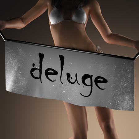 deluge: deluge word on banner and bikiny woman