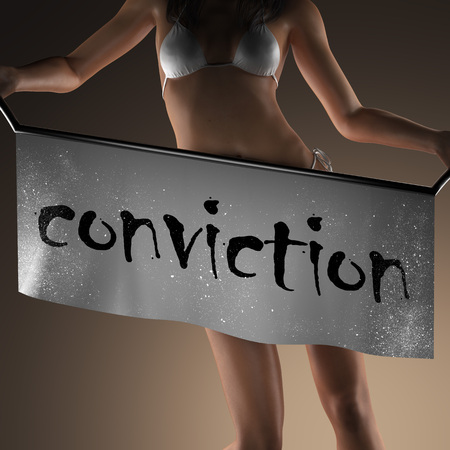 conviction: conviction word on banner and bikiny woman