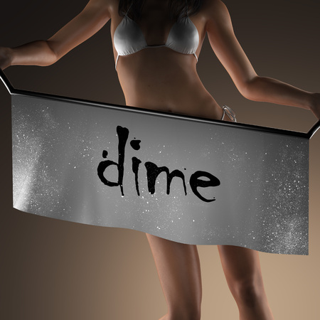 dime: dime word on banner and bikiny woman