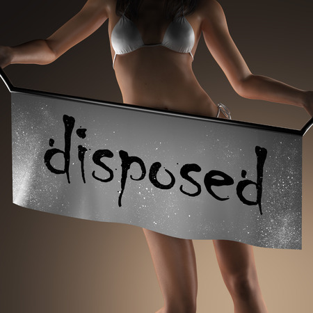 disposed: disposed word on banner and bikiny woman Stock Photo
