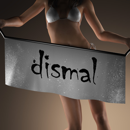 dismal: dismal word on banner and bikiny woman Stock Photo