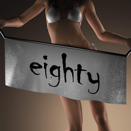 eighty: eighty word on banner and bikiny woman