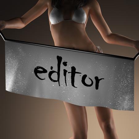 editor: editor word on banner and bikiny woman