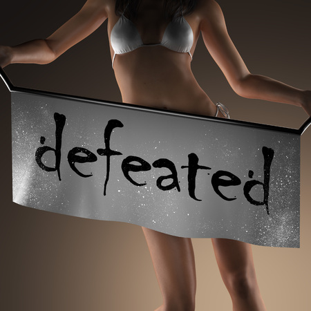 defeated: defeated word on banner and bikiny woman Stock Photo
