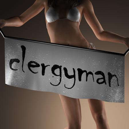 clergyman: clergyman word on banner and bikiny woman Stock Photo