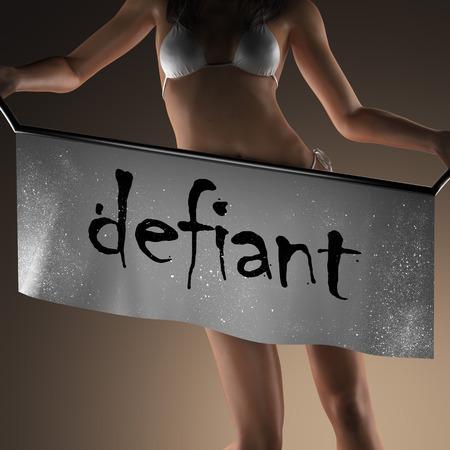 defiant: defiant word on banner and bikiny woman
