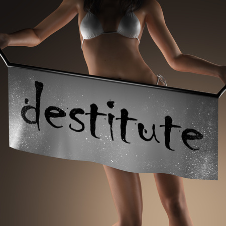 destitute: destitute word on banner and bikiny woman