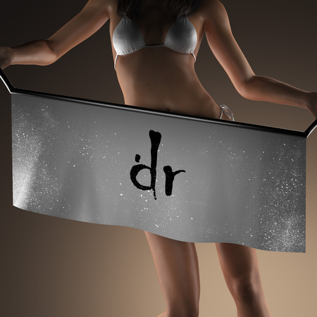 dr: dr word on banner and bikiny woman