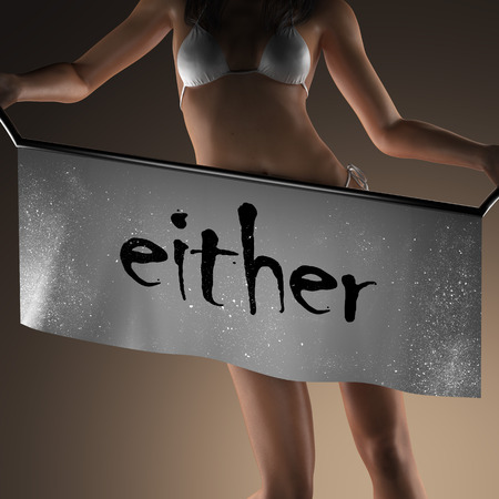 either: either word on banner and bikiny woman Stock Photo