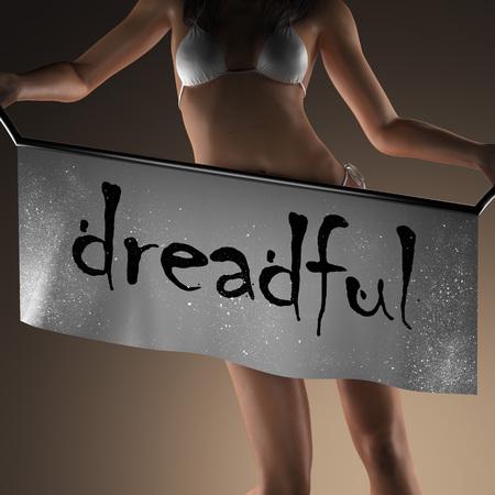 dreadful: dreadful word on banner and bikiny woman