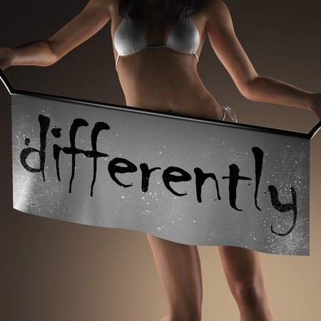 differently: differently word on banner and bikiny woman Stock Photo
