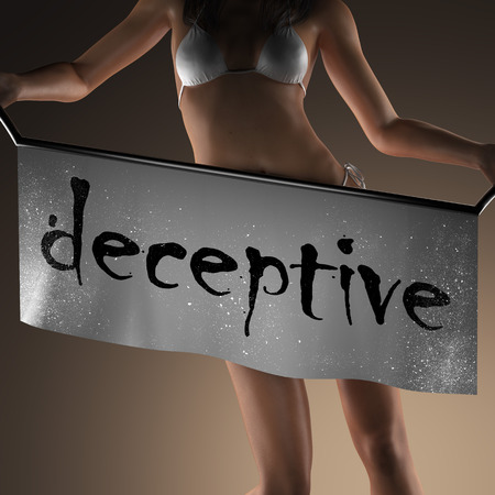 deceptive: deceptive word on banner and bikiny woman Stock Photo