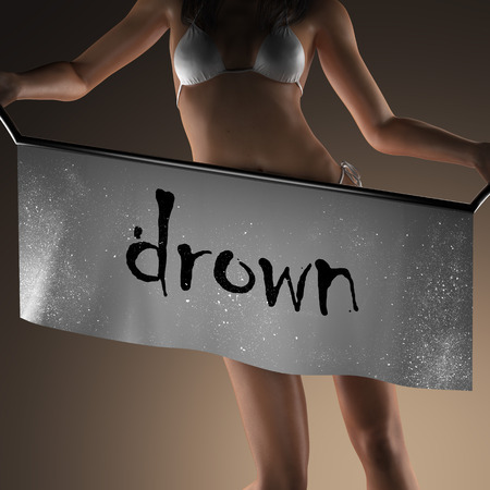 drown: drown word on banner and bikiny woman