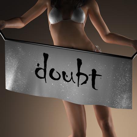 doubt: doubt word on banner and bikiny woman Stock Photo
