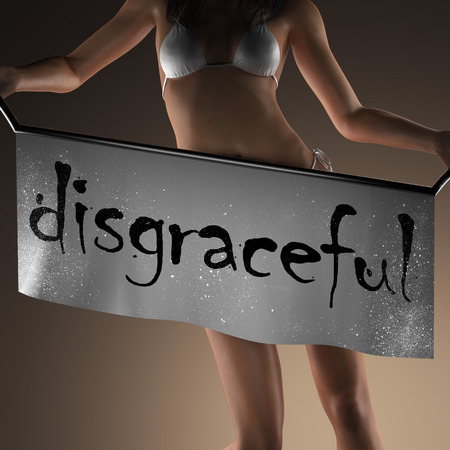 disgraceful: disgraceful word on banner and bikiny woman Stock Photo
