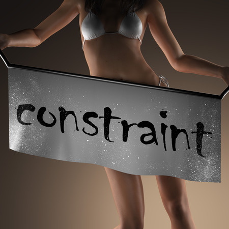 constraint: constraint word on banner and bikiny woman Stock Photo