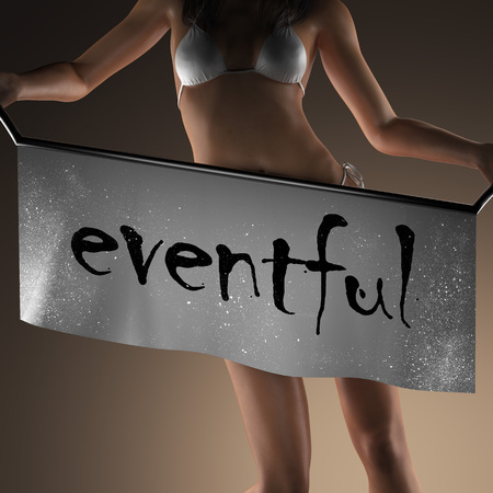 eventful: eventful word on banner and bikiny woman Stock Photo
