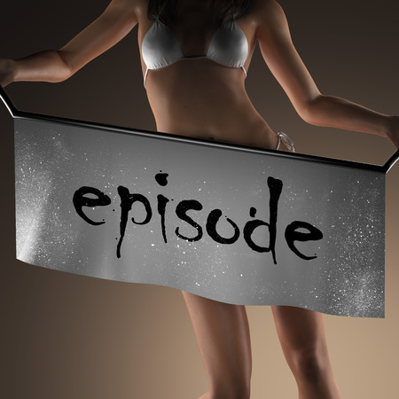 episode: episode word on banner and bikiny woman
