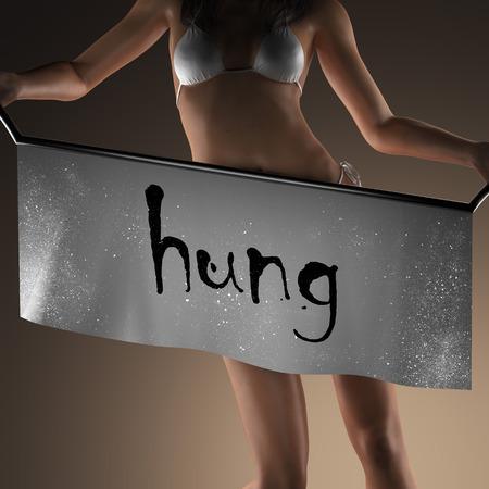 hung: hung word on banner and bikiny woman