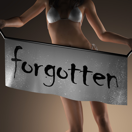 forgotten: forgotten word on banner and bikiny woman