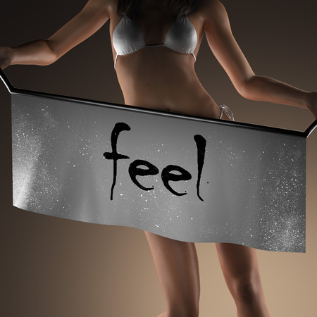 by feel: feel word on banner and bikiny woman Stock Photo