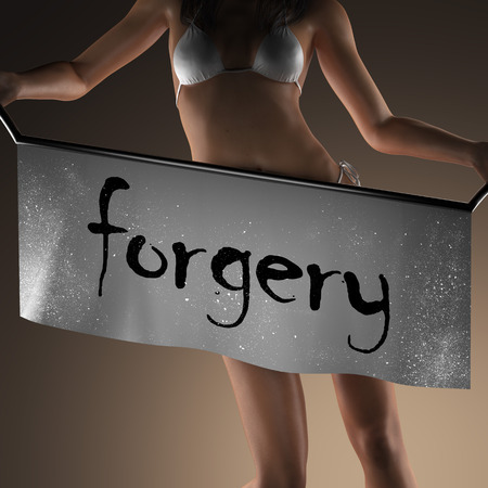 forgery: forgery word on banner and bikiny woman Stock Photo