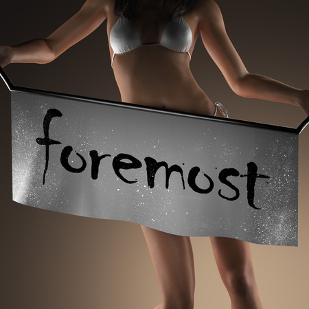 foremost: foremost word on banner and bikiny woman