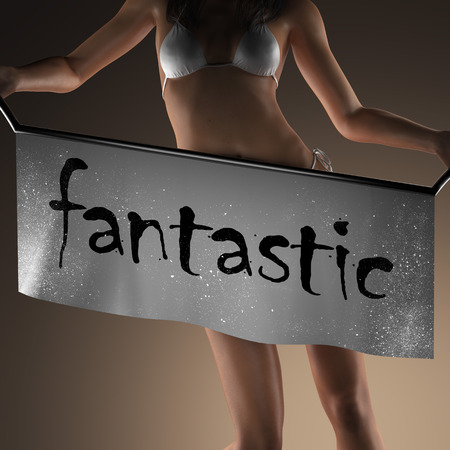 fantastic: fantastic word on banner and bikiny woman