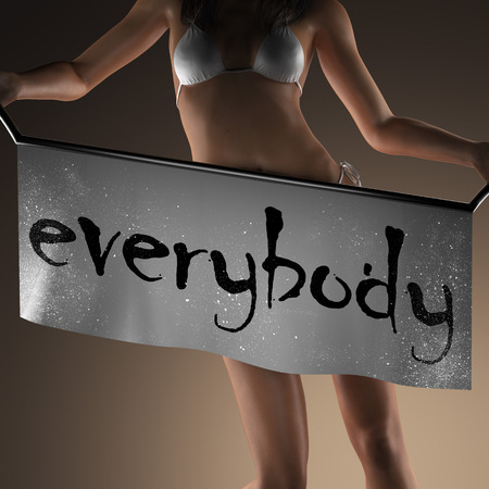 everybody: everybody word on banner and bikiny woman Stock Photo
