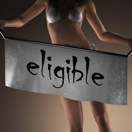 eligible: eligible word on banner and bikiny woman Foto de archivo