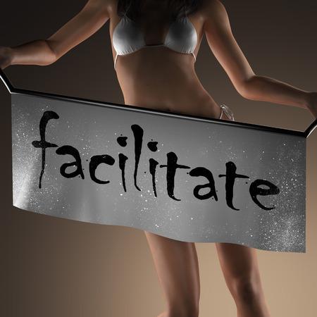 facilitate: facilitate word on banner and bikiny woman