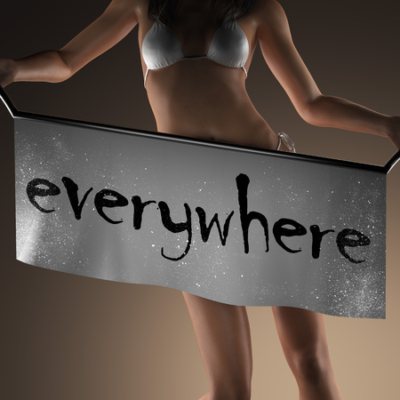 everywhere: everywhere word on banner and bikiny woman Stock Photo