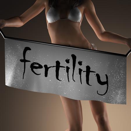 the  fertility: fertility word on banner and bikiny woman