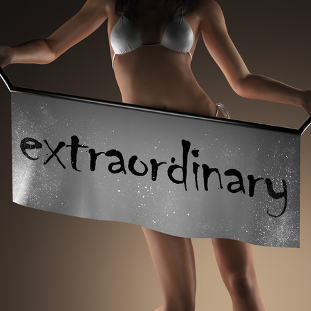 extraordinary: extraordinary word on banner and bikiny woman Stock Photo