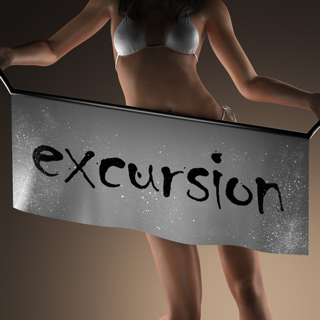 excursion: excursion word on banner and bikiny woman