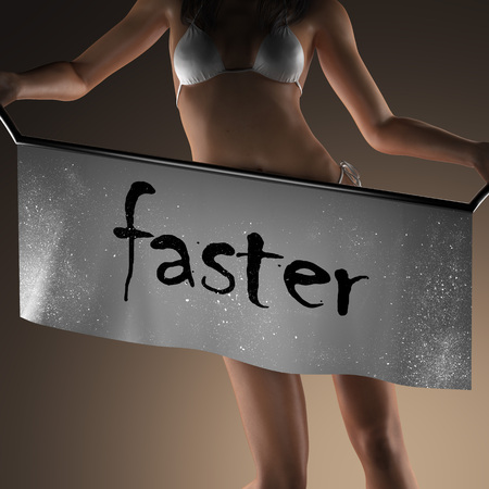 faster: faster word on banner and bikiny woman