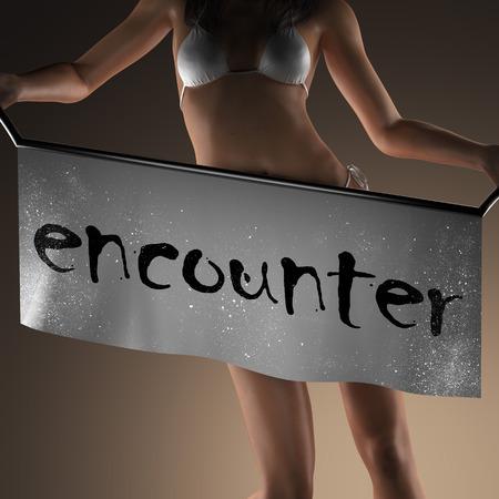 encounter: encounter word on banner and bikiny woman