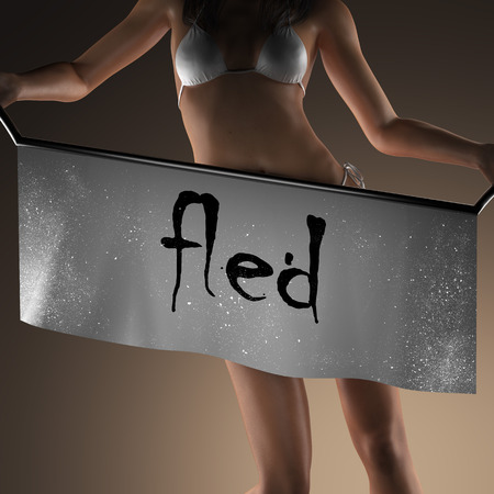 fled: fled word on banner and bikiny woman