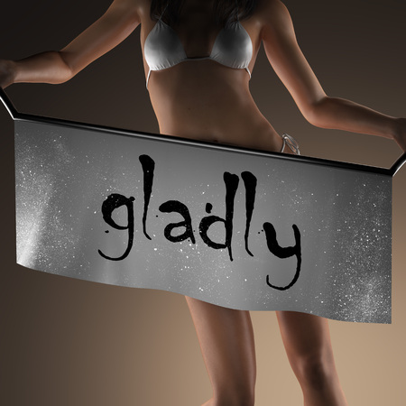 gladly: gladly word on banner and bikiny woman Stock Photo